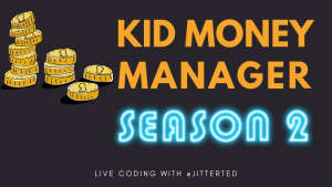 Kid Money Manager Season 2 banner text